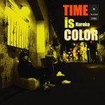 黒衣/『TIME IS COLOR』