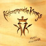 kottonmouth kings / royal highness