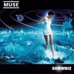 Muse / Showbiz