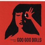 Goo Goo Dolls / Miracle Pill