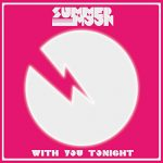 Summer Moon / With You Tonight