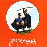 Grapetooth / Grapetooth