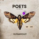 POETS OF THE FALL /  ULTRAVIOLET
