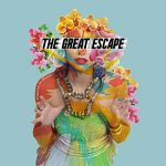 the great escape / universe in bloom