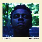 Sinkane / Mean Love