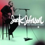 Jack Johnson / Sleep Through The Static
