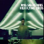 Noel Gallagher's High Flying Birds / Noel Gallagher's High Flying Birds