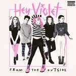 Hey Violet / From The Outside