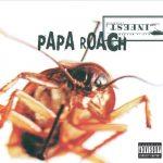 Papa Roach / infect