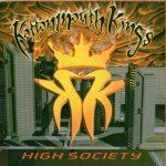 KOTTONMOUTH KINGS / HIGH SOCIETY