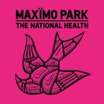 Maximo Park / The National Health
