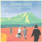 Chasing Grace – Nowhere Near Old Enough