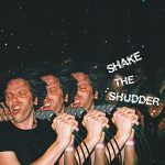 !!! (Chk Chk Chk) / Shake The Shudder