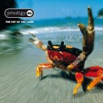 The Prodigy / The Fat of the Land