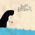 Lost Balloons / Hey Summer