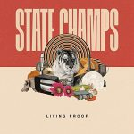 State Champs / Living Proof