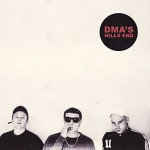 Dma's / Hills End