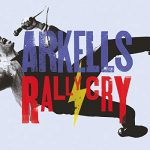 Arkells / Rally Cry