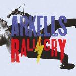 Arkells / Rally Cry