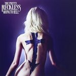 The Pretty Reckless/ Going To Hell