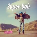 super bob – killer