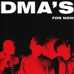 Dma's / For Now