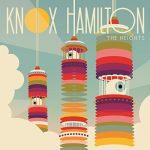 Knox Hamilton / The Heights