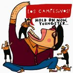 Los Campesinos! / Hold on Now, Youngster…