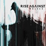 Rise Against / Wolves