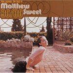 Matthew Sweet / The Best of Matthew Sweet