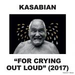 KASABIAN / FOR CRYING OUT LOUD