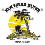 New Found Glory / Makes Me Sick