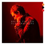 brian fallon / sleepwalkers