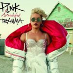 Pink / Beautiful Trauma