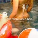 Friday Night Boys