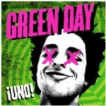 GREEN DAY – UNO!