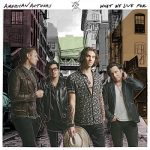 American Authors / What We Live For