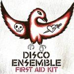Disco Ensemble / First Aid Kit
