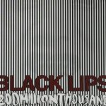 Black Lips / 200 Million Thousand
