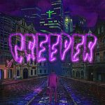 Creeper / Eternity, In Your Arms