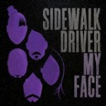 sidewalk driver – my face
