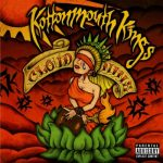 Kottonmouth Kings / Cloud Nine