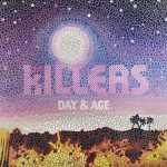 the killers / Day & Age