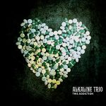 Alkaline Trio / This Addiction