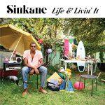Sinkane / Life & Livin' It