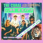The Coral / Move Through The Dawn