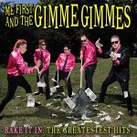 Me First And The Gimme Gimmes / Rake It In