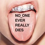 N.E.R.D / NO ONE EVER REALLY DIES