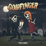 Goldfinger / The Knife