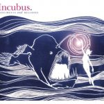 incubus / Monuments And Melodies